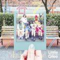 Girls be Free! / Little Glee Monster